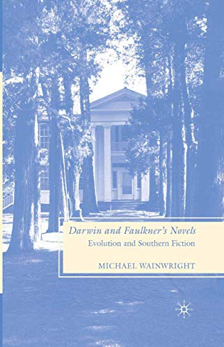 9781349372379: Darwin and Faulkner's Novels: Evolution and Southern Fiction