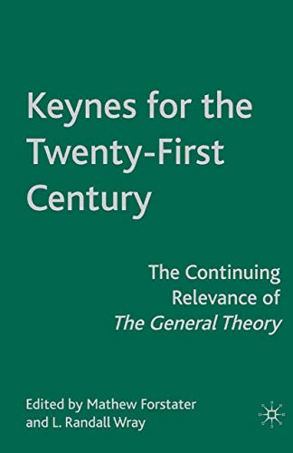 9781349373154: Keynes for the Twenty-First Century: The Continuing Relevance of The General Theory