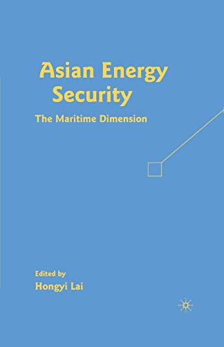 9781349373727: Asian Energy Security: The Maritime Dimension