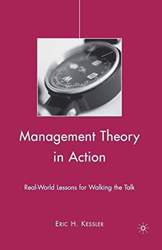 9781349374274: Management Theory in Action: Real-World Lessons for Walking the Talk