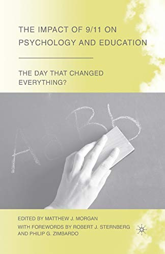 9781349375387: The Impact of 9/11 on Psychology and Education: The Day That Changed Everything?