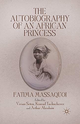 9781349376155: The Autobiography of an African Princess (Queenship and Power)