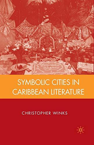9781349376889: Symbolic Cities in Caribbean Literature