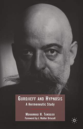 9781349378715: Gurdjieff and Hypnosis: A Hermeneutic Study