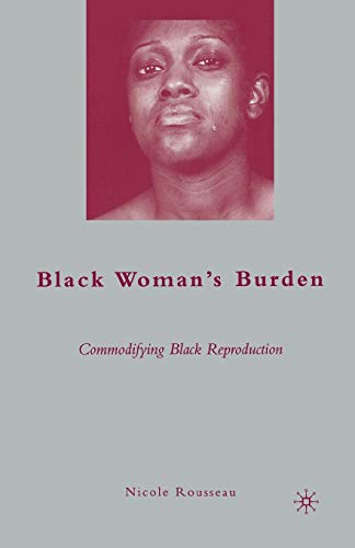 9781349379095: Black Woman's Burden: Commodifying Black Reproduction