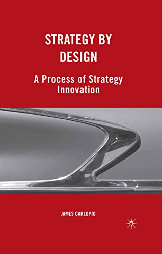 9781349382620: Strategy by Design: A Process of Strategy Innovation