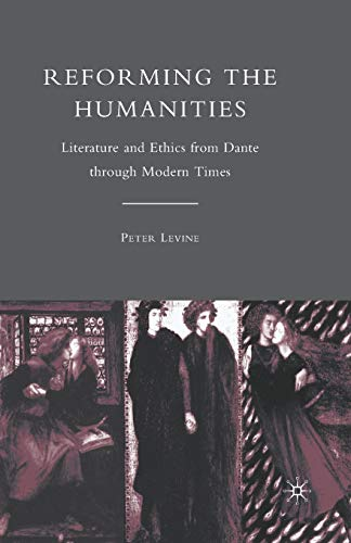 9781349383368: Reforming the Humanities: Literature and Ethics from Dante through Modern Times