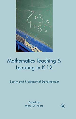 9781349384136: Mathematics Teaching and Learning in K-12: Equity and Professional Development