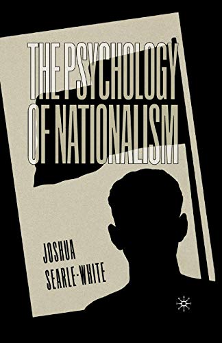 9781349386161: The Psychology of Nationalism