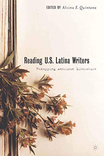 9781349387694: Reading U.S. Latina Writers: Remapping American Literature