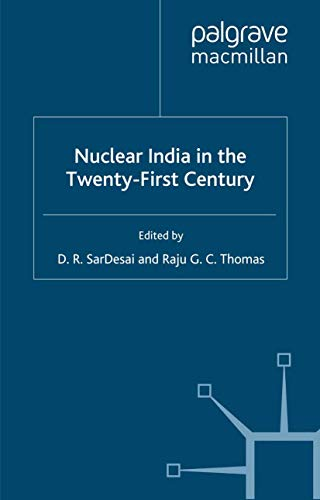 9781349387793: Nuclear India in the Twenty-First Century