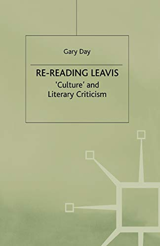 9781349393664: Re-Reading Leavis: Culture and Literary Criticism