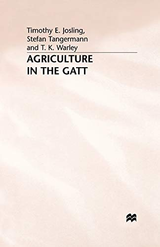 9781349397679: Agriculture in the Gatt