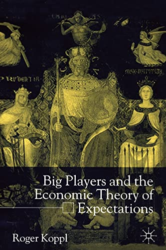 9781349399680: Big Players and the Economic Theory of Expectations