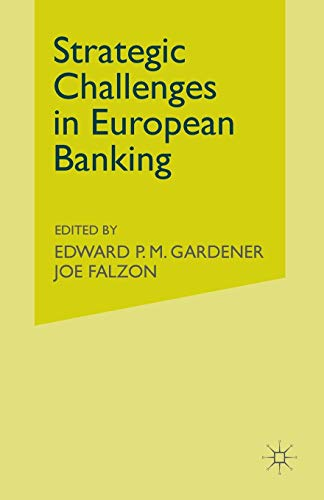 Strategic Challenges in European Banking: J. FALZON