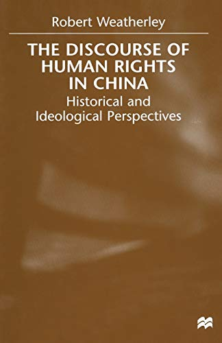 9781349410705: The Discourse of Human Rights in China: Historical and Ideological Perspectives