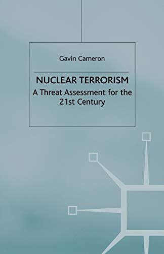 9781349411351: Nuclear Terrorism: A Threat Assessment for the 21st Century
