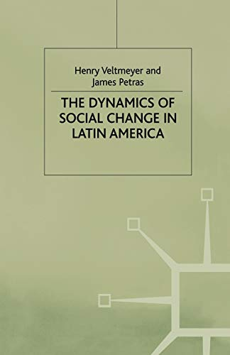 9781349411764: The Dynamics of Social Change in Latin America (International Political Economy Series)