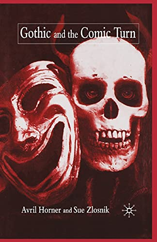 9781349415564: Gothic and the Comic Turn