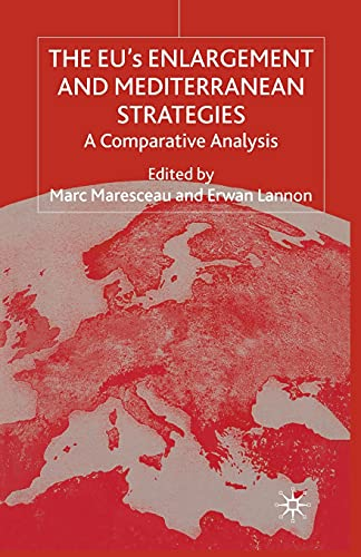 9781349415830: The Eus Enlargement and Mediterranean Strategies: A Comparative Analysis