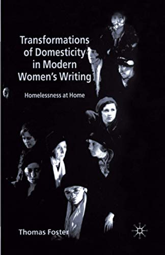 9781349416035: Transformations of Domesticity in Modern Women's Writing: Homelessness at Home