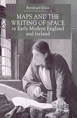 9781349418312: Maps and the Writing of Space in Early Modern England and Ireland