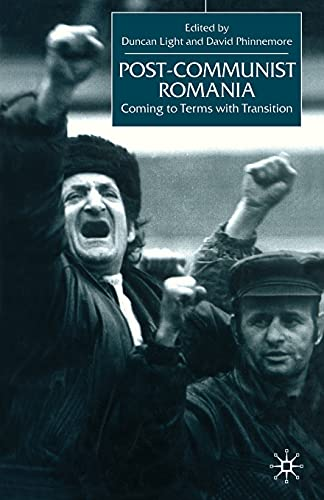 9781349419081: Post-Communist Romania: Coming to Terms with Transition