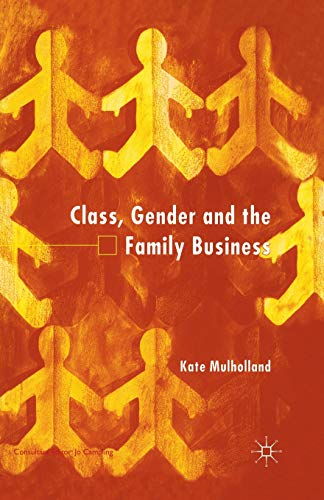 9781349419739: Class, Gender and the Family Business