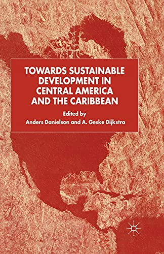 9781349419753: Towards Sustainable Development in Central America and the Caribbean