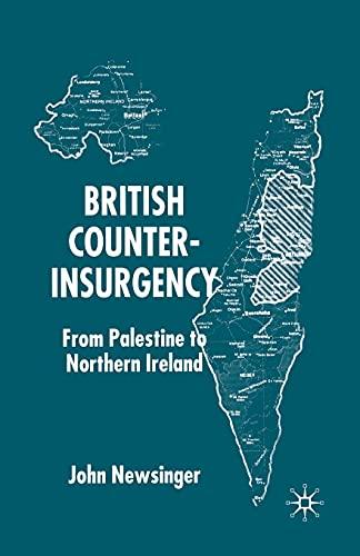 9781349419968: British Counterinsurgency: From Palestine to Northern Ireland