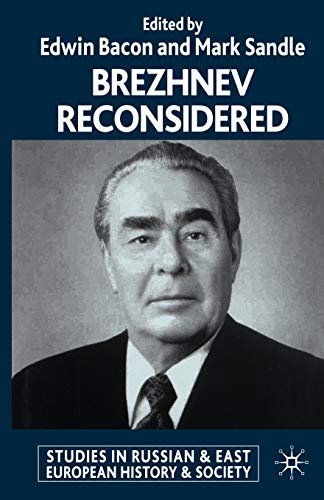 9781349420247: Brezhnev Reconsidered (Studies in Russian and East European History and Society)
