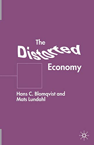 9781349421497: The Distorted Economy