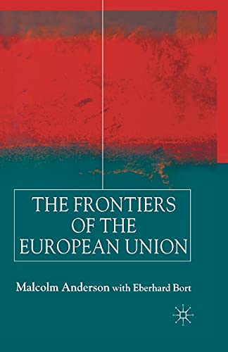 9781349422289: Frontiers of the European Union