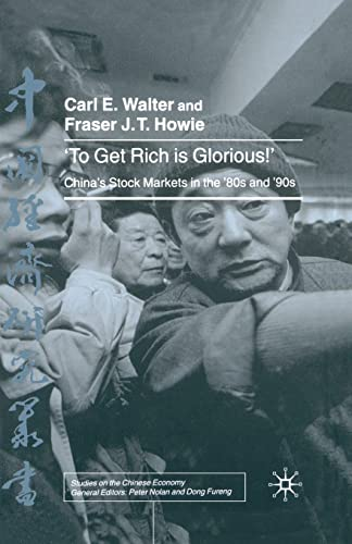 9781349424429: To Get Rich is Glorious!: China's Stock Markets in the '80s and '90s (Studies on the Chinese Economy)