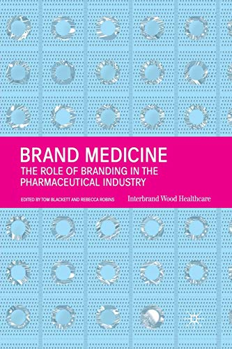 9781349425884: Brand Medicine: The Role of Branding in the Pharmaceutical Industry