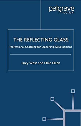 9781349425907: The Reflecting Glass: Professional Coaching for Leadership Development