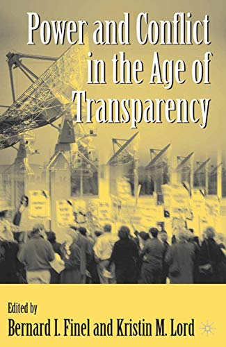 9781349426454: Power and Conflict in the Age of Transparency