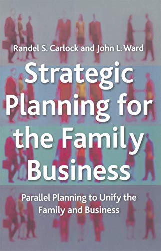 9781349426614: Strategic Planning for The Family Business: Parallel Planning to Unify the Family and Business (A Family Business Publication)