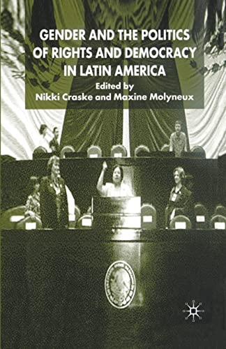 9781349427000: Gender and the Politics of Rights and Democracy in Latin America (Women's Studies at York Series)