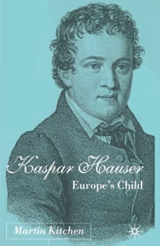 9781349427314: Kaspar Hauser: Europe's Child