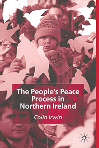 9781349427383: The People's Peace Process in Northern Ireland