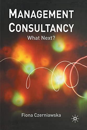 9781349429394: Management Consultancy: What Next?