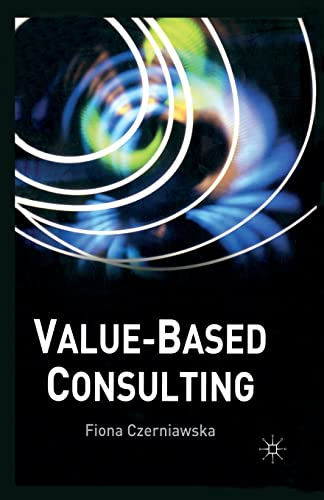 9781349429417: Value-Based Consulting
