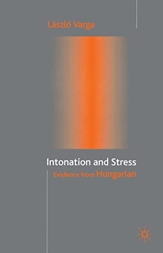 9781349429769: Intonation and Stress: Evidence from Hungarian