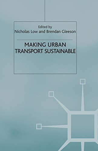 9781349430352: Making Urban Transport Sustainable (Global Issues)