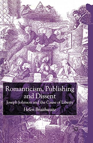 9781349430468: Romanticism, Publishing and Dissent: Joseph Johnson and the Cause of Liberty