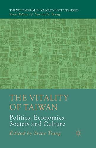 9781349436187: The Vitality of Taiwan: Politics, Economics, Society and Culture
