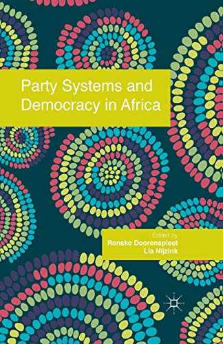 9781349436491: Party Systems and Democracy in Africa