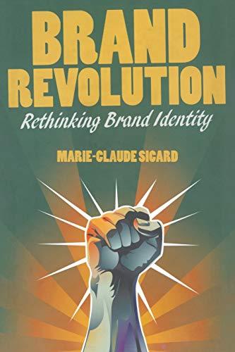 9781349437313: Brand Revolution: Rethinking Brand Identity