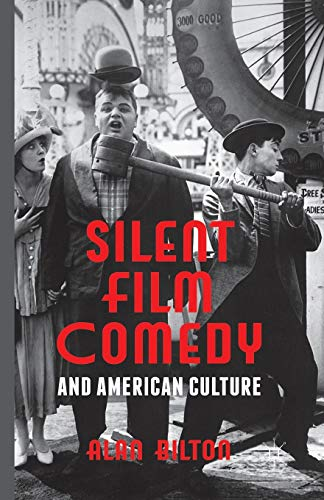 9781349437474: Silent Film Comedy and American Culture